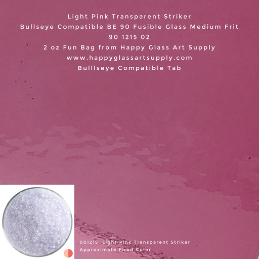 001215-0002-F Light Pink transparent medium Frit BE90 BE 90 Bullseye Compatible Fusible Happy Glass Art Supply www.happyglassartsupply.com