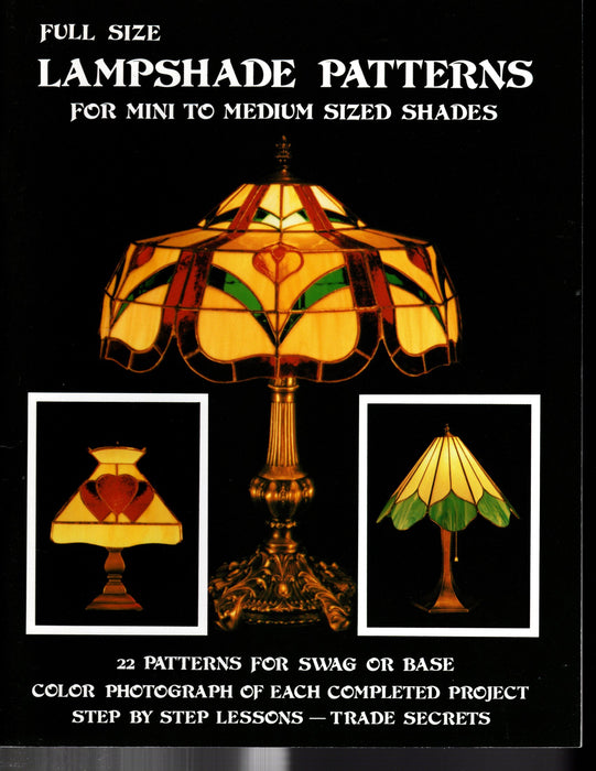 Lampshade Patterns Full-Size for Mini to Medium size shades 22 For Swag or Base style Stained Glass Lamps, Color Photo of each, Step by step lessons and trade secrets A terrific Glass Artist Gift Present Happy Glass Art Supply www.happyglassartsupply.com