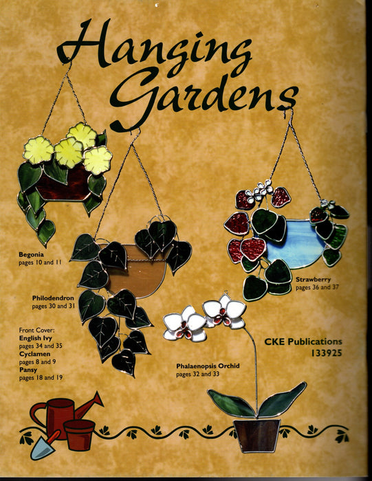 Hanging Gardens Stained Glass Art Pattern Book by Teny Nudson Over 15 patterns Easy to follow instructions for creating hanging gardens out of glass that love direct sunlight and now watering required. A terrific Glass Artist Gift Present Happy Glass Art Supply www.happyglassartsupply.com
