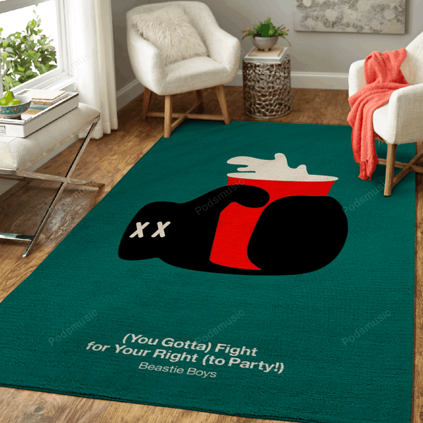 You Gotta Fight for Your Right to Party - Music Art For Fans Area Rug Living Room Carpet Floor Decor