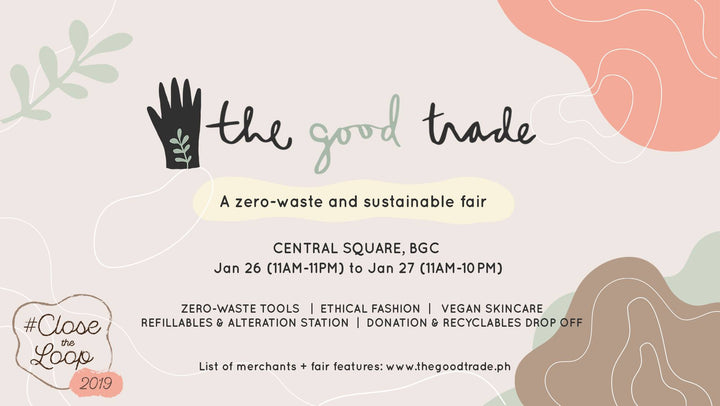 JANUARY 26-27, 2019 POP-UP : THE GOOD TRADE, A ZERO-WASTE & SUSTAINABLE FAIR