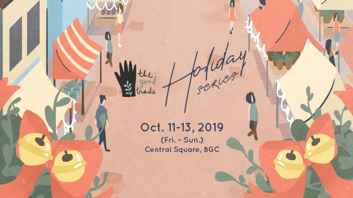 OCTOBER 11-13, 2019 POP-UP : THE GOOD TRADE HOLIDAY SERIES