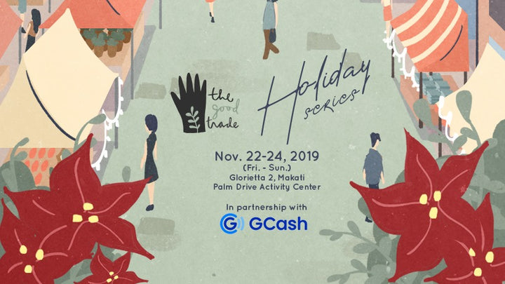NOVEMBER 22-24, 2019 POP-UP : THE GOOD TRADE HOLIDAY SERIES