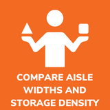 Compare warehouse storage capacity by changing aisle widths