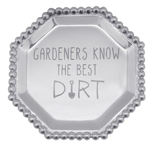 """Gardeners Know The Best Dirt"" Octagonal Plate - Wilson Lee"