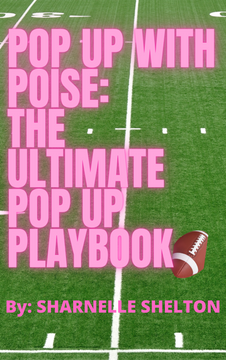 Pop Up With Poise: The Ultimate Pop Up Playbook