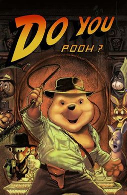 DO YOU POOH? INDIANA JONES DPCC EXCLUSIVE METAL COVER