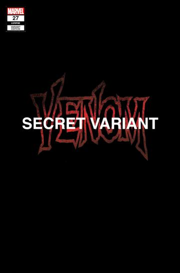 VENOM #27 KIRKHAM SECRET EXCLUSIVE
