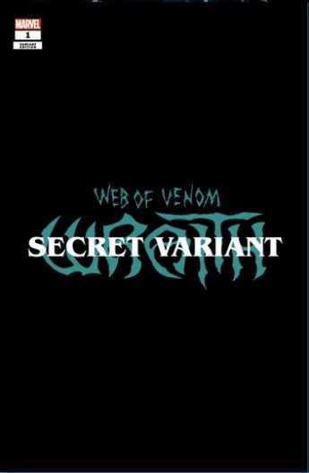 WEB OF VENOM: WRAITH #1 KIRKHAM SECRET EXCLUSIVE