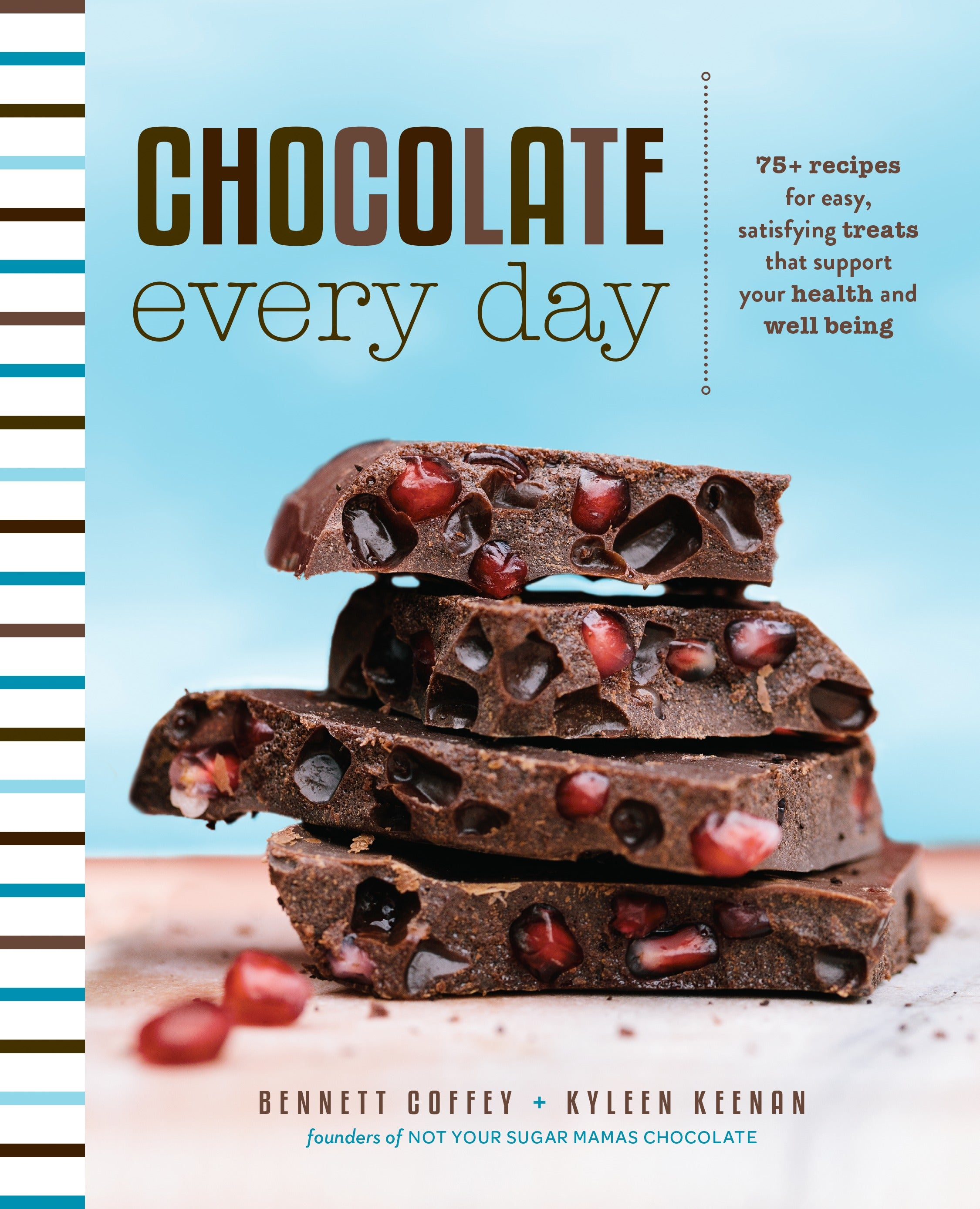 Chocolate Every Day Cookbook