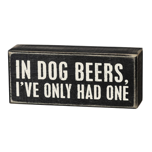 In Dog Beers Sign