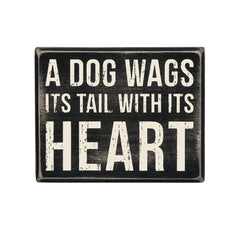 A Dog Wags Sign