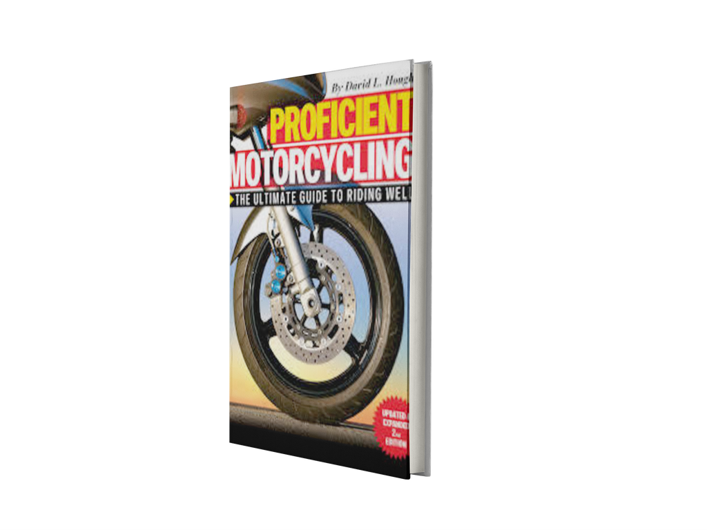 Proficient Motorcycling: The Ultimate Guide to Riding Well - Bonnie Custom Garage