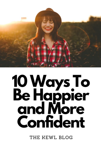 Pinterest banner - How To Be Happier And More Confident