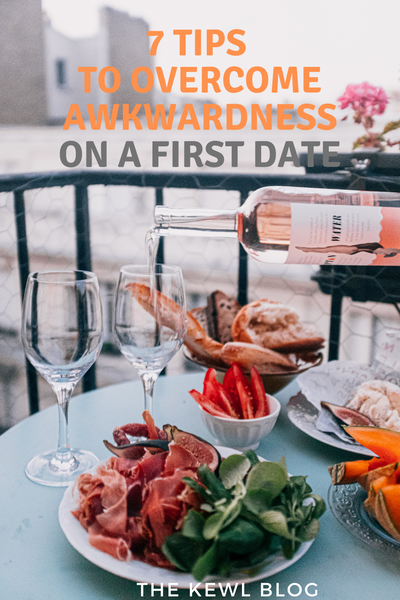 Pinterest Banner - 7 Tips To Overcome Awkwardness On A First Date