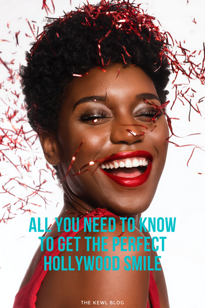 All You Need To Know To Get The Perfect Hollywood Smile - Pinterest Banner