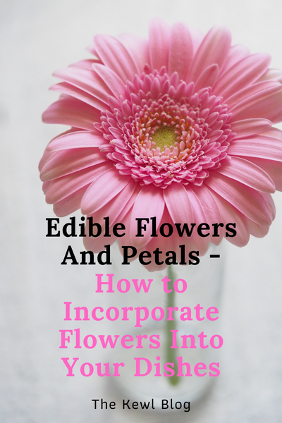 Pinterest Banners - How to Incorporate Flowers Into Your Dishes