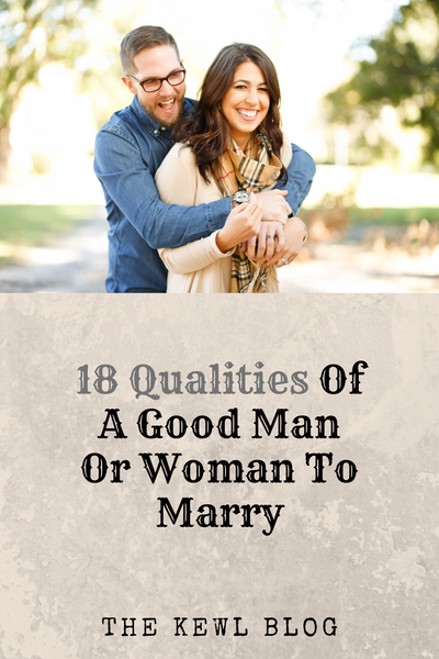 Pinterest Banners - 18 Qualities Of A Good Man Or Woman To Marry