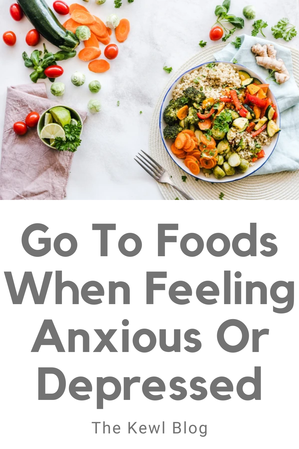 Pinterest Banner - Go to foods when feeling anxious or depressed