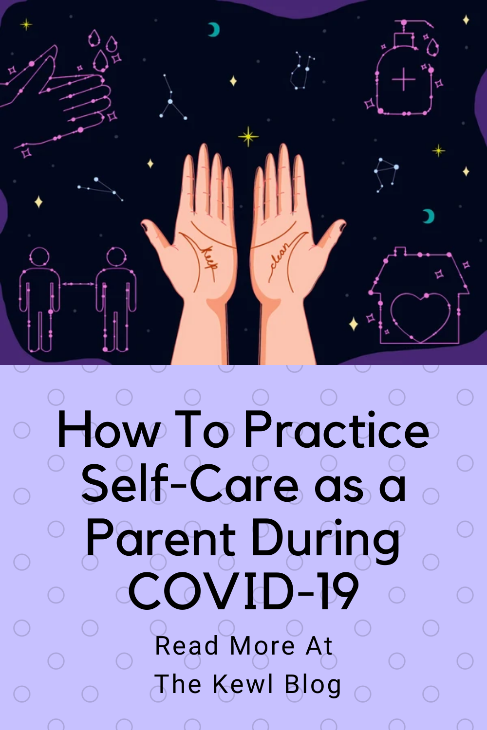 Pinterest Banner - How To Practice Self-Care As A Parent During covid19