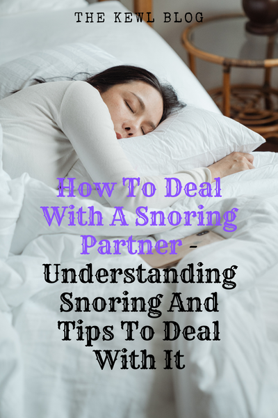 Pinterest Banner - How To Deal With A Snoring Partner