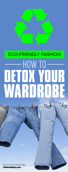 Eco-Friendly Fashion: How To Detox Your Wardrobe, Pinterest, Infographic