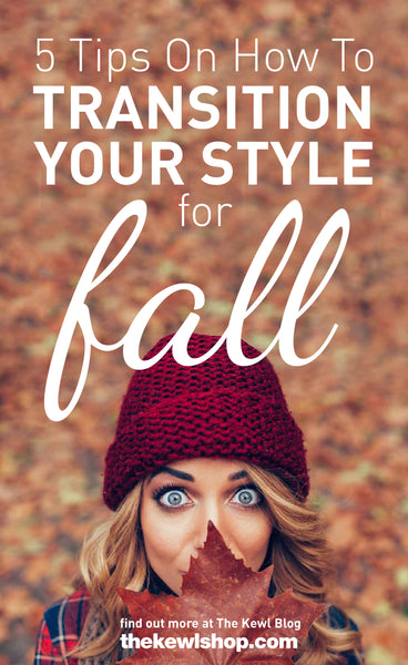 5 Tips On How To Transition Your Style for Fall, Pinterest