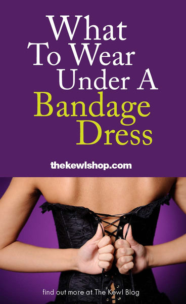 What To Wear Under A Bandage Dress, Pinterest
