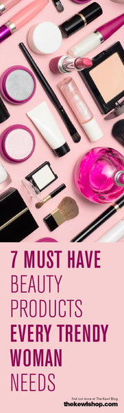 7 Must Have Beauty Products Every Trendy Woman Needs, Pinterest