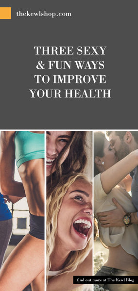 Dancing, Laughter & Kissing - Three Sexy & Fun Ways to Improve Your Health, Pinterest