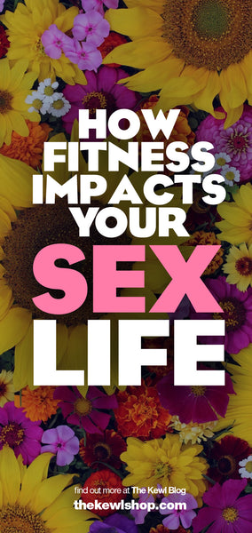 How Fitness Impacts Your Sex Life - And What To Do About It, Pinterest