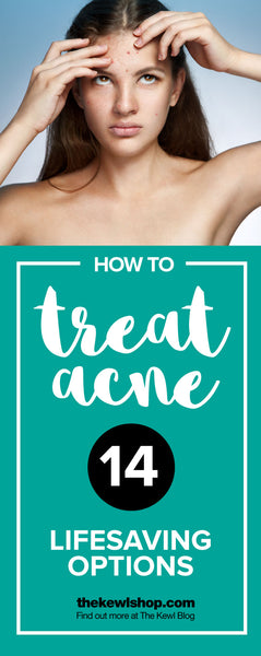 How To Treat Acne - Try These 14 Lifesaving Options | The Kewl Blog, Pinterest