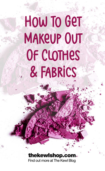 How To Get Makeup Out Of Clothes & Fabrics, Pinterest