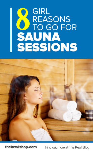 8 Girl Reasons To Go For Sauna Sessions, Pinterest
