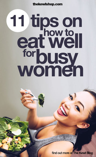 Pinterest, infographic, 11 Tips on How to Eat Well for Busy Women