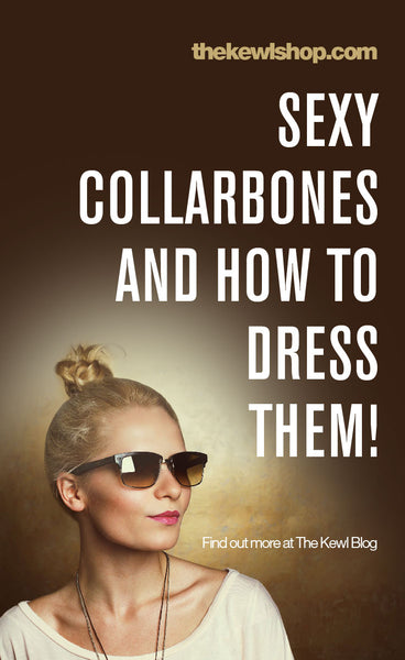 Pinterest, infographics, Sexy Collarbones and How to Dress Them