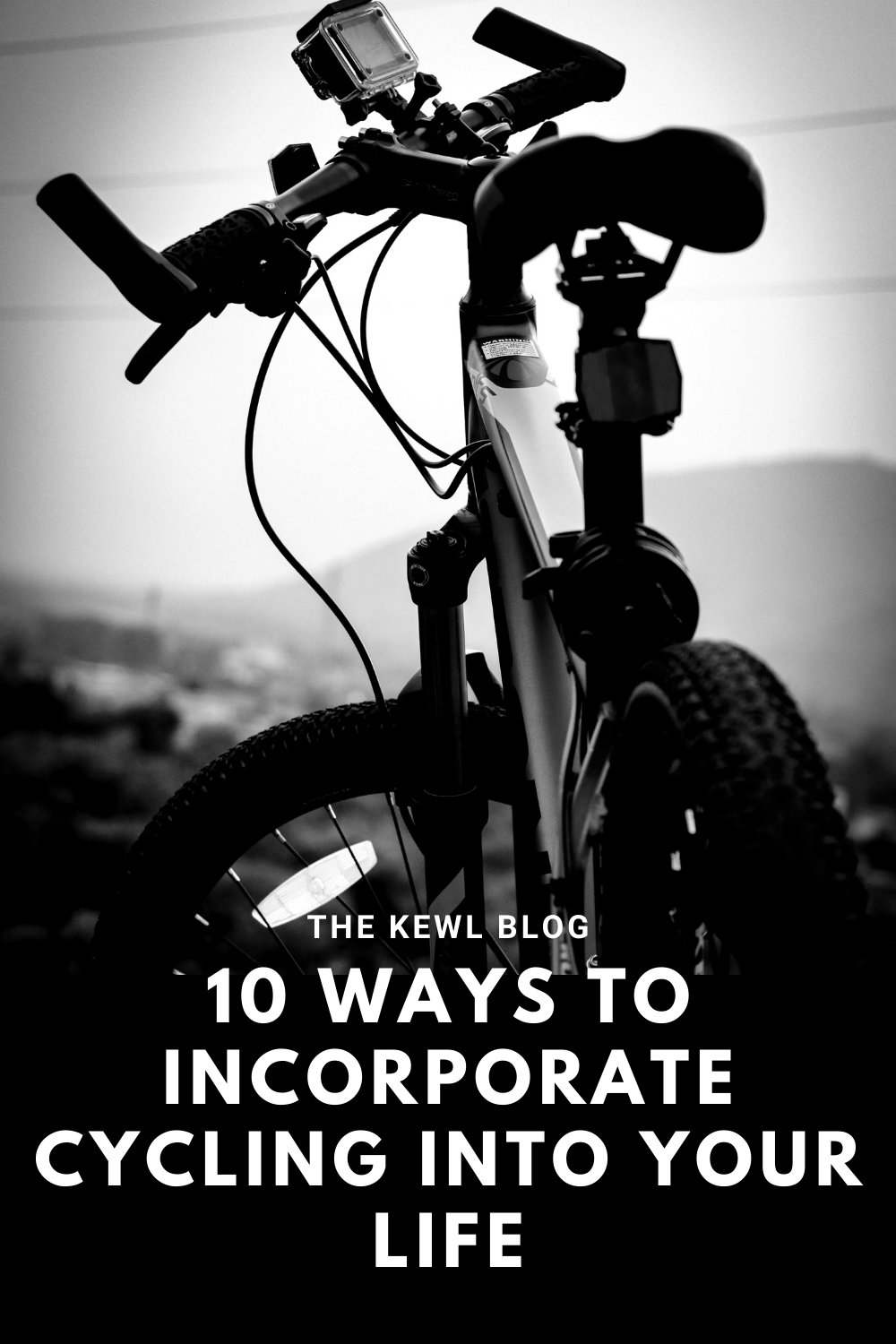 Pinterest banner - How to incorporate cycling into your life