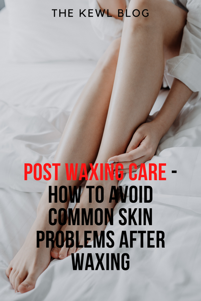Pinterest Banners - How To Avoid Common Skin Problems After Waxing