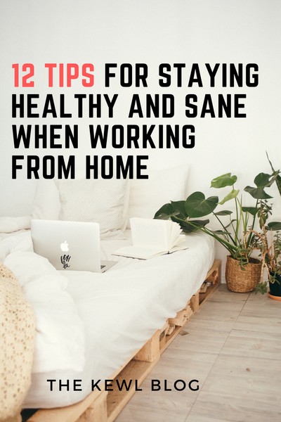 Pinterest Banners - 12 Tips for Staying Healthy and Sane When Working from Home