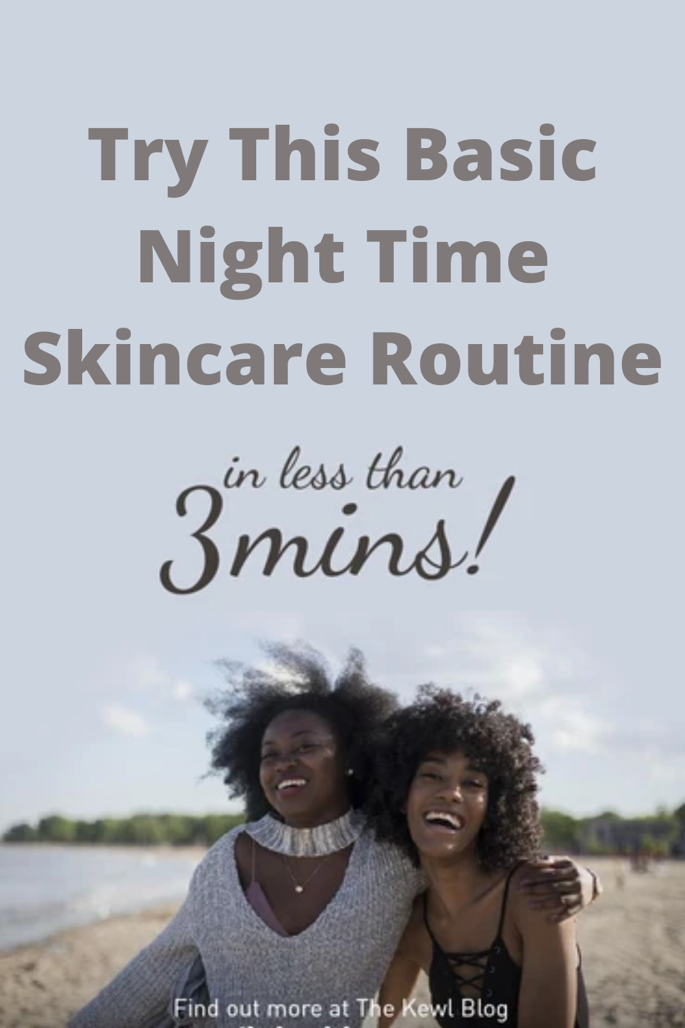 Pinterest banner - basic and quick night time skincare routine