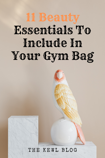 Pinterest Banners - 11 Beauty Essentials To Include In Your Gym Bag