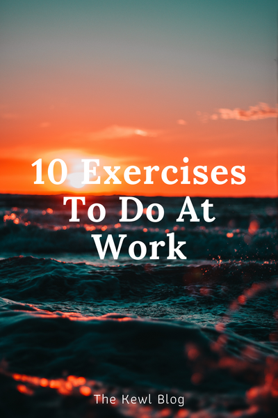 Pinterest Banners - 10 Exercises To Do At Work