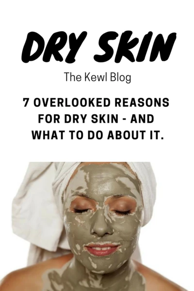Pinterest banner - overlooked reasons for dry skin