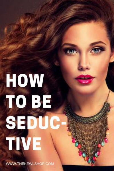 Pinterest infographic - how to be seductive
