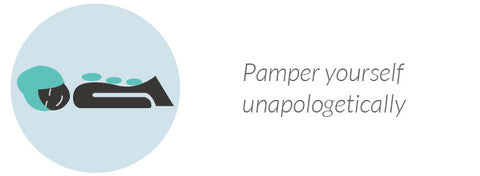 Pamper yourself unapologetically