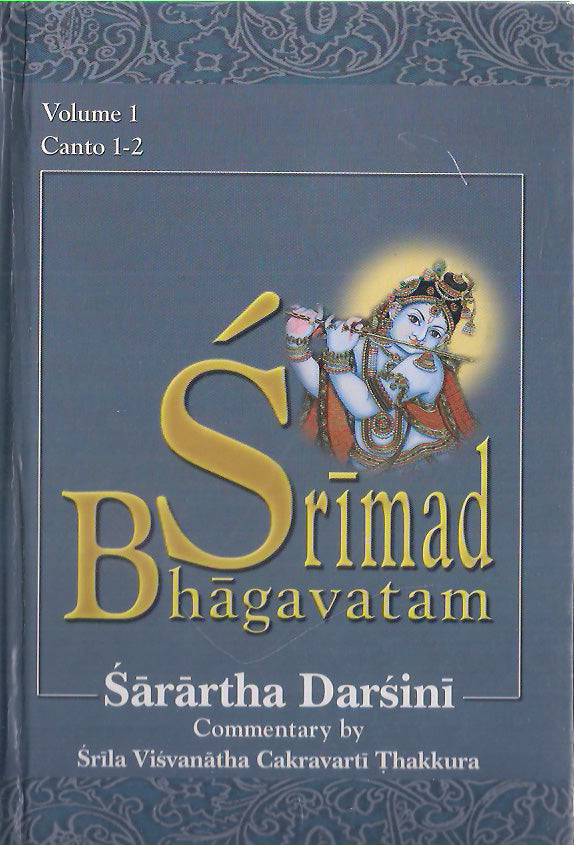 Srimad Bhagavatam: with the Sarartha-darsini commentary (Vol-1) Canto 1-2