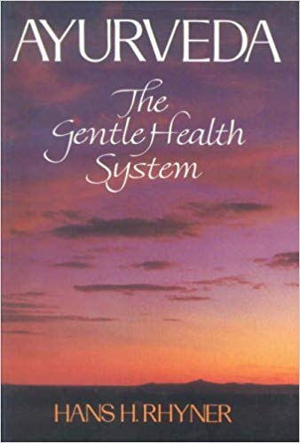 Ayurveda The Gentle Health System