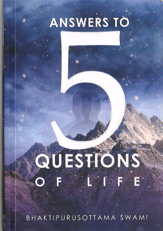 Answers to 5 Questions of life