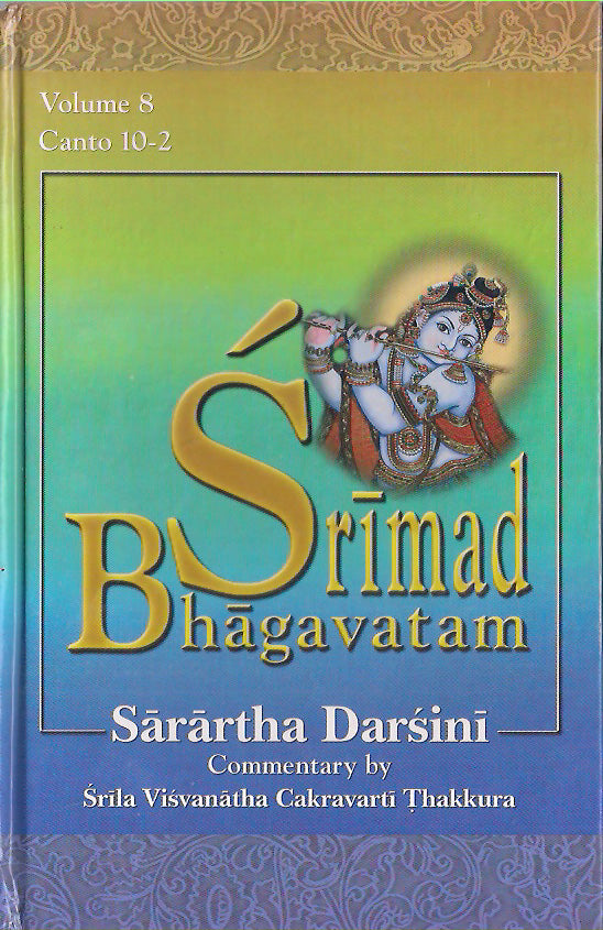 Srimad Bhagavatam: with the Sarartha-darsini commentary ((Vol-8) Canto 10-2