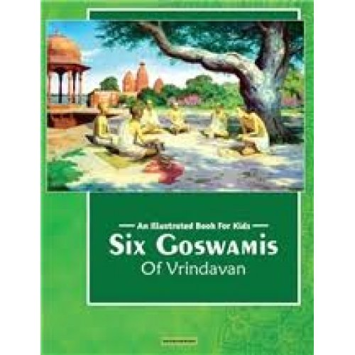 An Illustrated Book For Kids- Six Goswamis Of Vrindavan